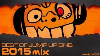 Best of Jump Up DnB | 2015 Mix