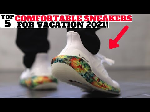 Top 5 MOST COMFORTABLE SNEAKERS FOR VACATION! (2021)