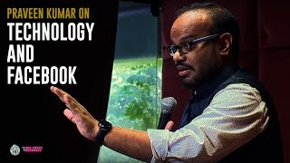 Comedian Praveen Kumar on Technology and Facebook