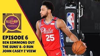 Episode 6: Ben Simmons Injury, Suns undefeated run and guest interview