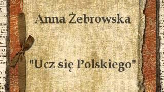 Kadr z teledysku Ucz się polskiego tekst piosenki Anna Żebrowska