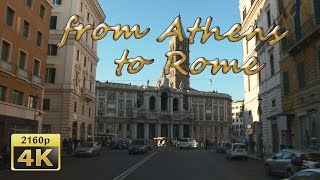 preview picture of video 'From Athens to Roma (Center) - Italy 4K Travel Channel'