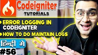 CodeIgniter Mini Project Tutorial in Hindi 💡Error logging in CodeIgniter 💡 How to do Maintain logs🔥