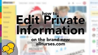 View the video Edit Your  Private Information
