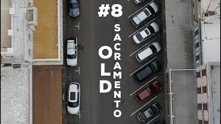 Eps. 8: Flying the drone in Old Sacramento