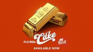 Flo Rida & 99 Percent - 'Cake' (Get Down Remix)