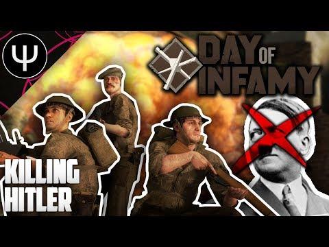 Day of Infamy — Killing HITLER (Maybe Clickbait IDK)?!