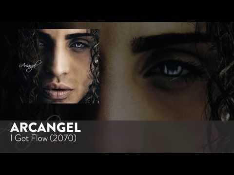 I Got Flow (Audio) - Arcangel (Video)