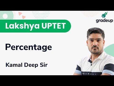 Percentage for UPTET | Mathematics | Gradeup | Teaching Exams