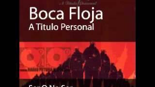Boca Floja   Ser O No Ser.wmv