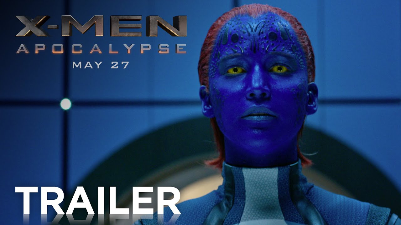 >X-Men: Apocalypse | Official Trailer [HD] | 20th Century FOX