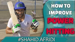 How To Improve Power Hitting | Shahid Afridi Net Session