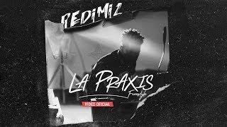 Redimi2   La Praxis (freestyle) Video Oficial