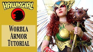 Hawkgirl Cosplay Tutorial - Worbla Armor