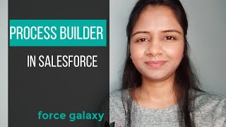 Process Builder In Salesforce | Tutorial Video