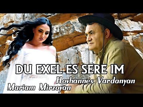 Հովհաննես Վարդանյան & Մարիամ Միրզոյան - Դու եղել էս սերը իմ