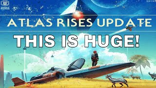 No Man's Sky   [FULL SUMMARY] WOW...UPDATE 1.3 IS HUGE!!! ATLAS RISES PATCH NOTES! [NMS 1.3 Update]