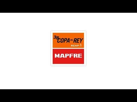 La 38 de Copa del Rey MAPFRE en directo
