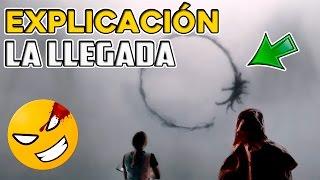 Explicación de LA LLEGADA | Arrival (2016) | #Mefe