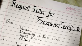 Request letter to School Principal to issue Experience Certificate/letter writing/best handwriting