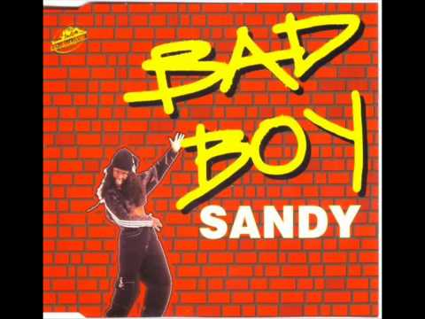 Sandy - Bad Boy (1995)