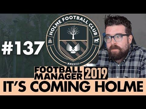 HOLME FC FM19 | Part 137 | DEAN MORRIS | Football Manager 2019