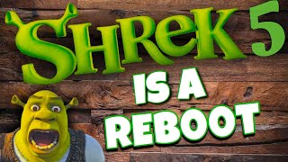 Shrek 5 Is Real And It's A Reboot