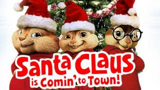 Chipmunk | Santa Clause Is Coming To Town