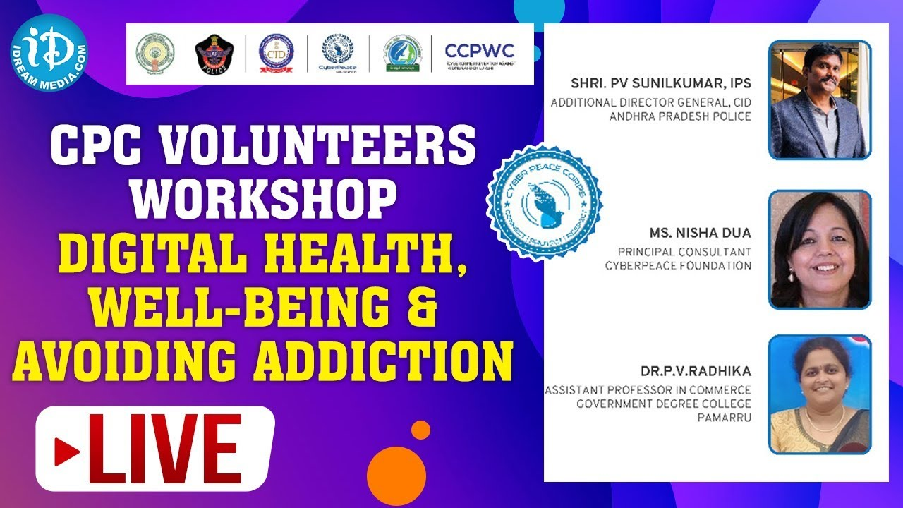 LIVE: CPC Volunteers Workshop - Digital Health, Well-being & Avoiding Addiction #eRakshaBandhan