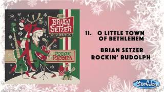 O Little Town of Bethlehem - The Brian Setzer Orchestra