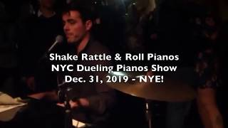 Shake Rattle & Roll Dueling Pianos Video of the Week - NEW YEARS ROCKIN EVE 2020!