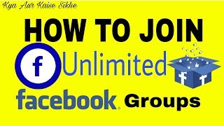 Join unlimited Facebook groups ?