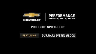 Chevrolet Performance - Duramax Diesel Block - Information & Specs