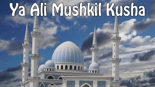 Ya Ali Mushkil Kusha || Allah Hu Akabar by   - YouTube