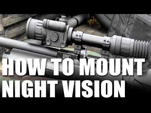 How to mount Night Vision units