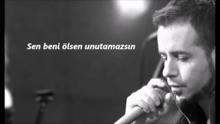 Emre Aydın - Sen Beni Unutamazsın (Lyrics)