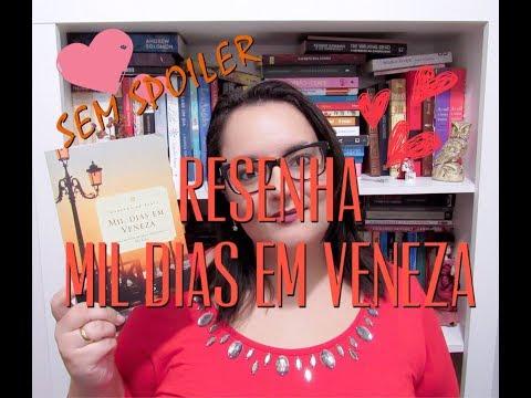 RESENHA | MIL DIAS EM VENEZA | Ep. #44