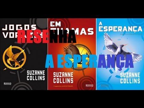 Resenha: Jogos Vorazes: A Esperança - Suzanne Collins