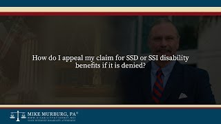 Video thumbnail: How do I appeal my claim for SSD or SSI disability benefits if it is denied?