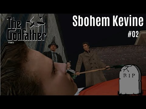 SBOHEM KEVINE - THE GODFATHER | #02  | CZ/SK