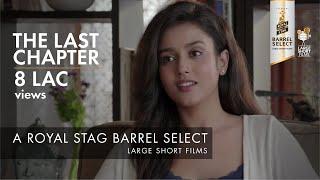 The Last Chapter   Kay Kay Menon   Royal Stag Barrel Select Large Short Films