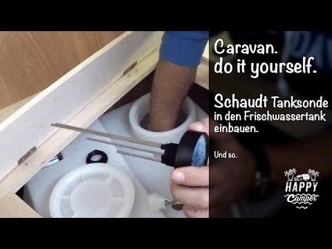 HAPPY CAMPING | Einbau der Schaudt Tanksonde in den Frischwassertank