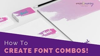 How To Create Font Combos!