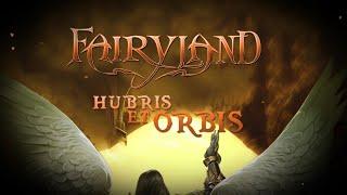 FAIRYLAND - Hubris et Orbis