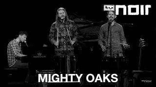 Mighty Oaks   Stay (Rihanna Cover) (live Bei TV Noir)