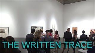PAUL KASMIN GALLERY - The Written Trace