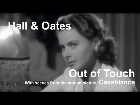 Hall & Oates - Out of Touch / Casablanca (1942) - Michael Curtiz