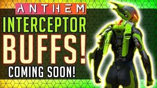 Anthem |  Interceptor BUFFS & Balance Coming On Release! #Anthem