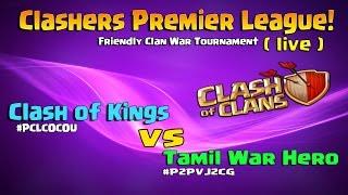 Clashers Premier League : Frndly War Tournament !!