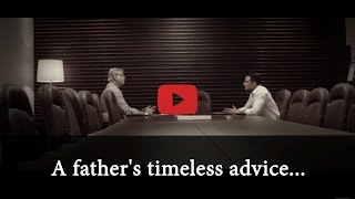 A Fathers Timeless Advice To His Son...